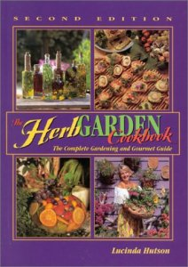 Cover image of Lucinda Hutson's Herb Garden Cookbook: The Complete Gardening and Gourmet Guide