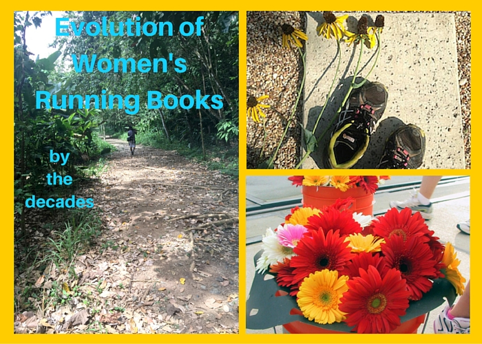 "Three photos of nature, flowers, and a runner on the trail with title, ""Evolution of Women's Running Books by the decades."""
