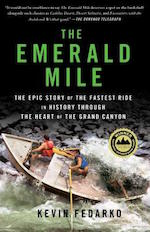 Book jacket for The Emerald Mile by Kevin Fedarko