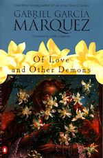 Book jacket for Of Love and Other Demons by Gabriel Garcia Marquez